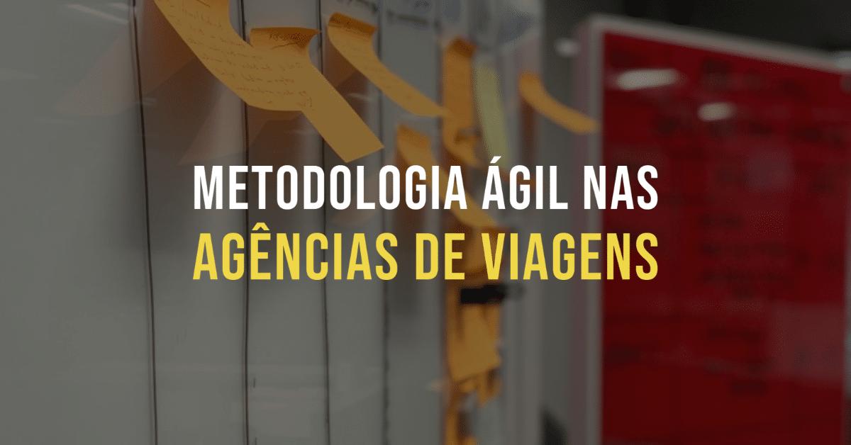 Metodologia Ágil nas Agências de Viagens